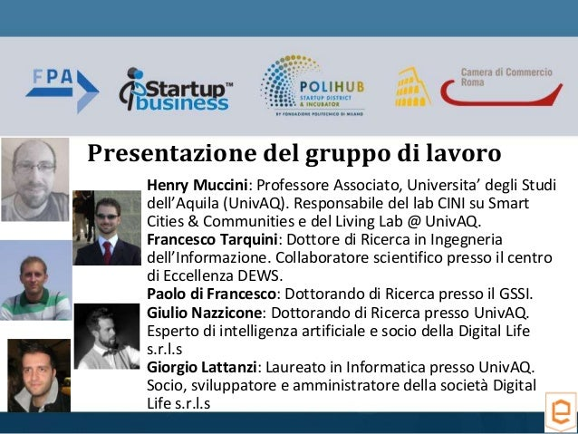 Henry Muccini: Professore Associato, Universita' degli Studi dell'Aquila (UnivAQ). Responsabile del lab CINI su Smart Citi...