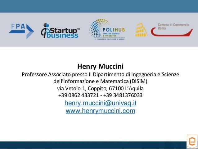Henry Muccini Professore Associato presso Il Dipartimento di Ingegneria e Scienze dell'Informazione e Matematica (DISIM) v...