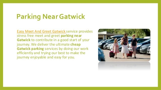 Easy meet and greet parking near gatwick m4hsunfo