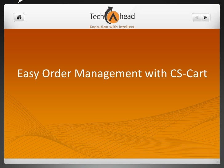 Easy Order Management with CS-Cart