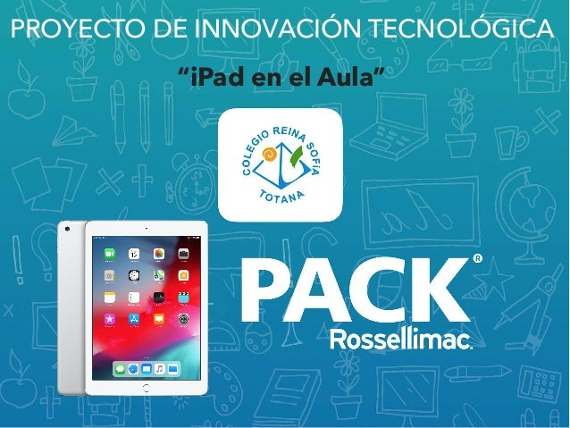 """PROYECTO DE INNOVACIÓN TECNOLÓGICA """"iPad en el Aula"""""""