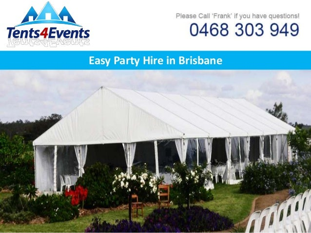 Easy Party Hire in Brisbane ... & Easy Party Hire in Brisbane - Tents 4 Events