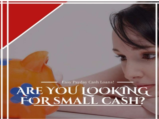 What Makes Easy Payday Cash Loans Differentiate To Other Loans?