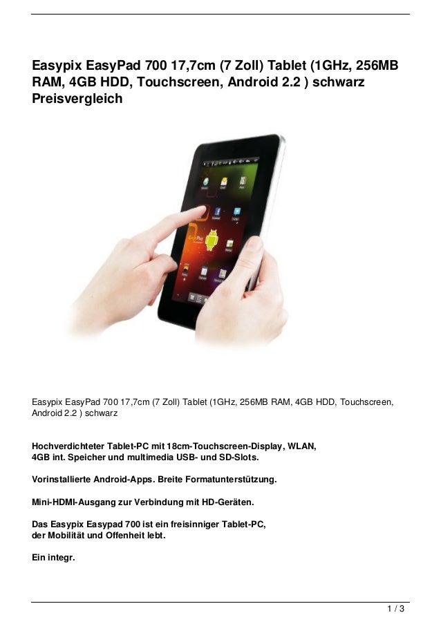 Easypix EasyPad 700 17,7cm (7 Zoll) Tablet (1GHz, 256MBRAM, 4GB HDD, Touchscreen, Android 2.2 ) schwarzPreisvergleichEasyp...