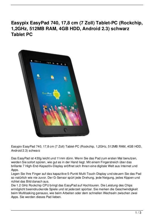 Easypix EasyPad 740, 17,8 cm (7 Zoll) Tablet-PC (Rockchip,1,2GHz, 512MB RAM, 4GB HDD, Android 2.3) schwarzTablet PCEasypix...