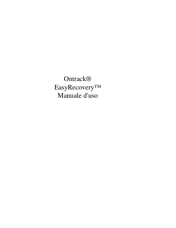 Ontrack®EasyRecovery™ Manuale duso