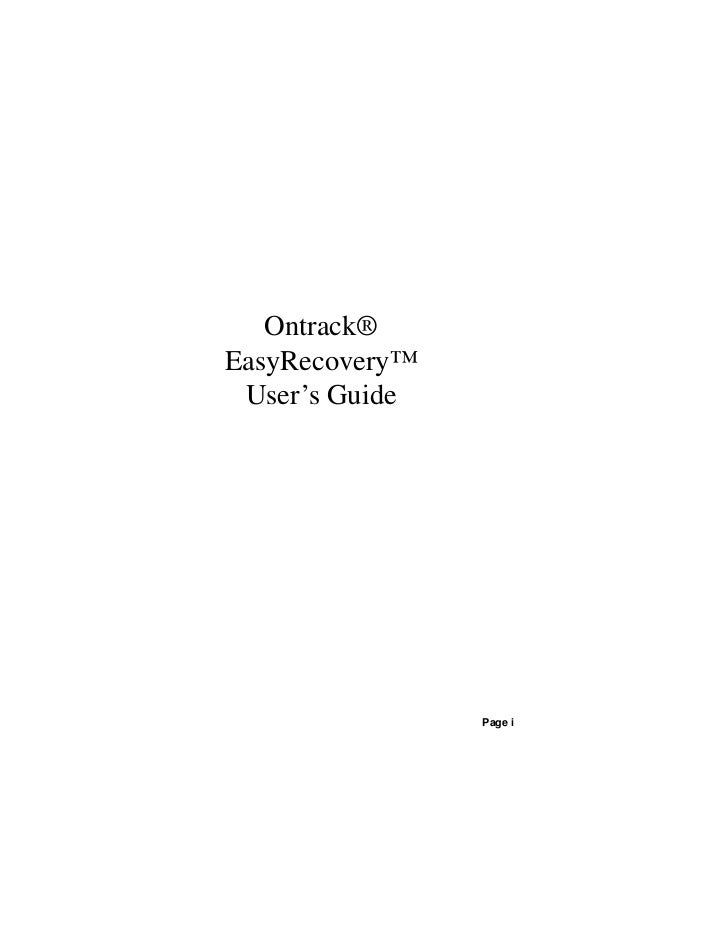 Ontrack®EasyRecovery™ User's Guide                Page i