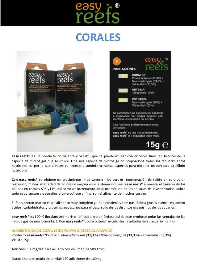 CORALESeasy reefs® es un producto polivalente y versátil que se puede utilizar con distintos fines, en función de laespeci...