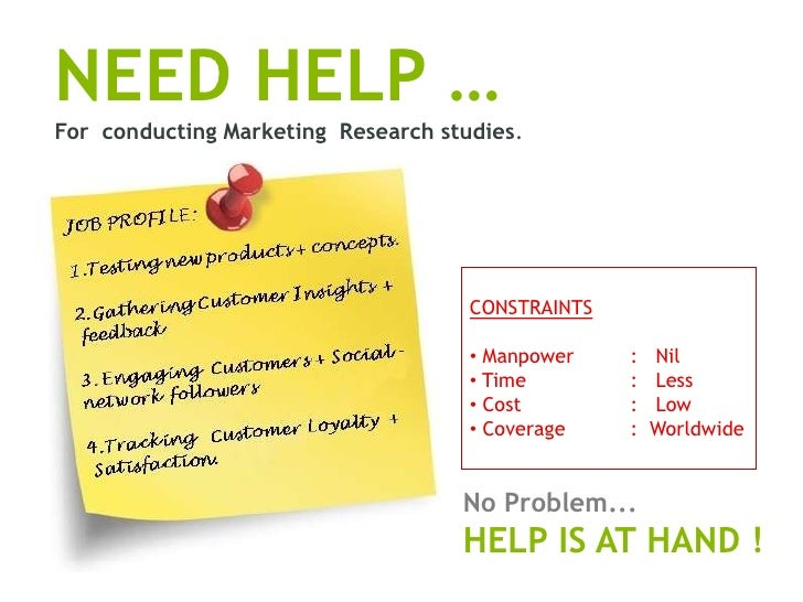 NEED HELP …For conducting Marketing Research studies.                                     CONSTRAINTS                     ...