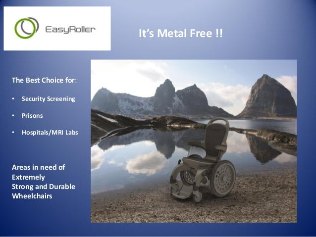 It's Metal Free !! The Best Choice for: • Security Screening • Prisons • Hospitals/MRI Labs Areas in need of Extremely Str...
