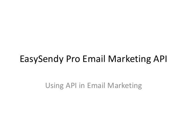EasySendy Pro Email Marketing API Using API in Email Marketing