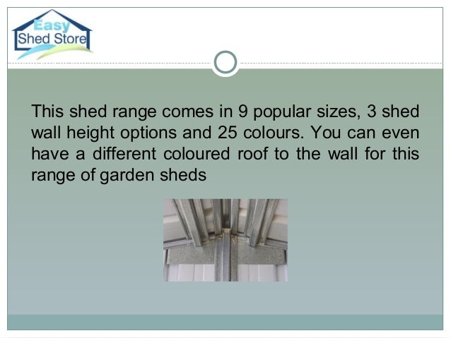Easy shed store garden or storage for Simply sheds online