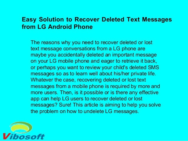 Easy solution to recover deleted text messages from lg android phone