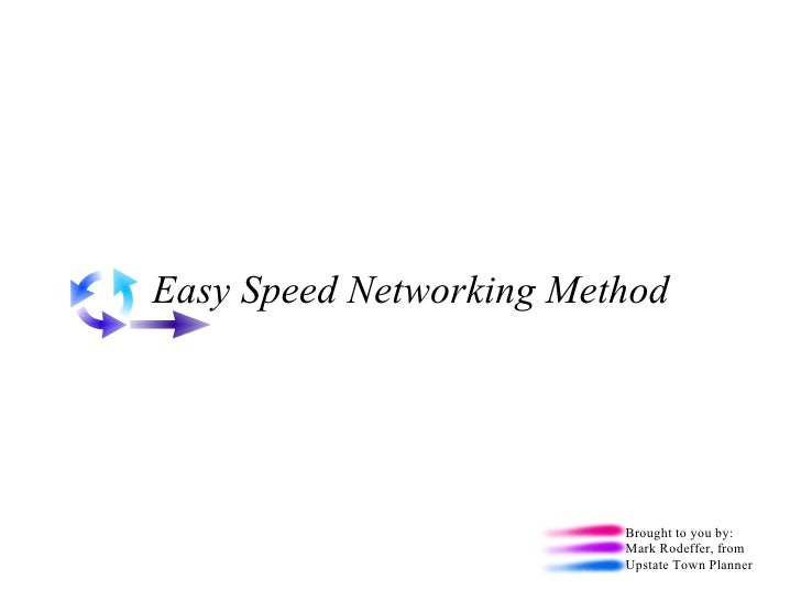 Easy Speed Networking Method