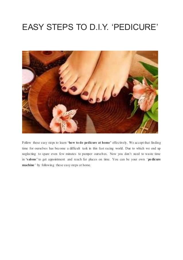 Easy Steps To Diy Pedicure