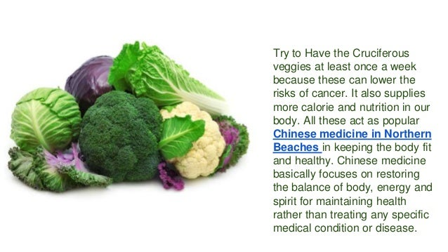 Try to Have the Cruciferous veggies at least once a week because these can lower the risks of cancer. It also supplies mor...