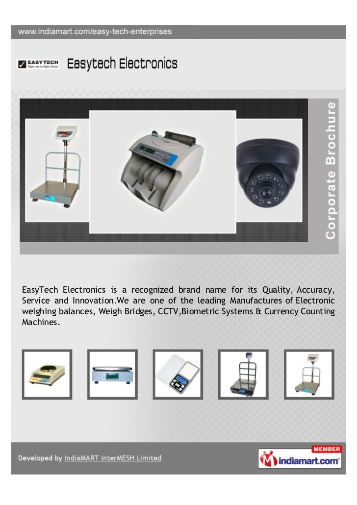 EasyTech Electronics is a recognized brand name for its Quality, Accuracy,Service and Innovation.We are one of the leading...