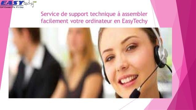 Service de support technique à assembler facilement votre ordinateur en EasyTechy