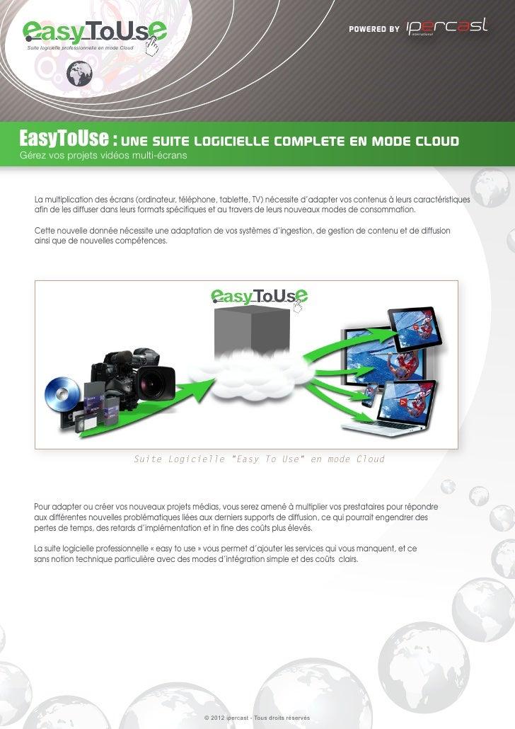 powered by    international Suite logicielle professionnelle en mode CloudEasyToUse : une suite logicielle complete en mod...