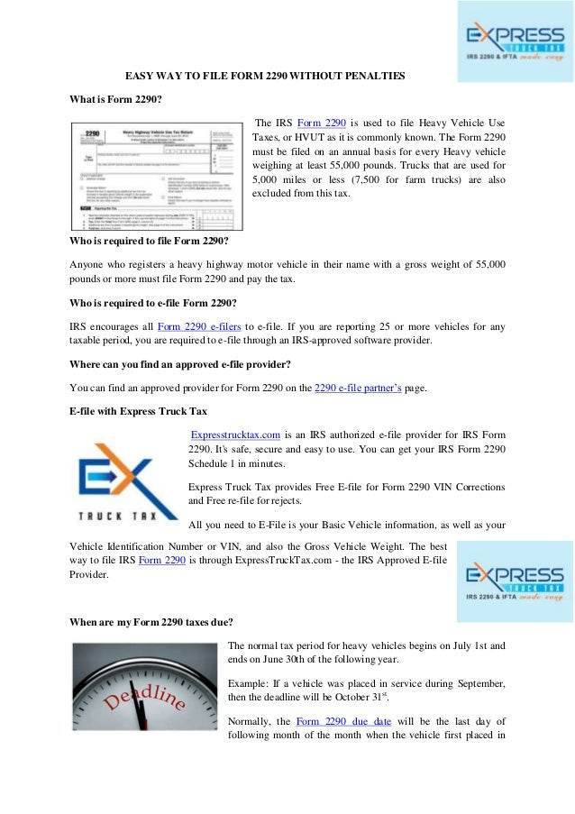 free form 2290 e file  Easy way to file form 9 without penalties - Express Truck Tax