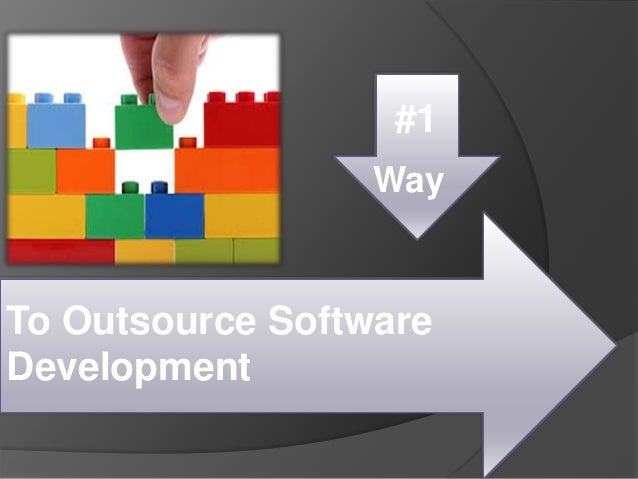 To Outsource Software Development #1 Way