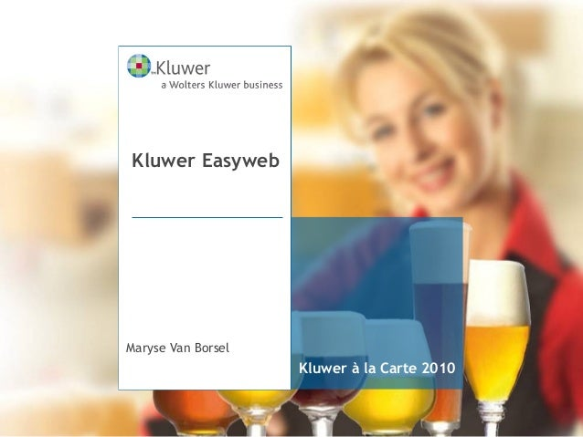 Kluwer à la Carte 2010 Maryse Van Borsel Kluwer Easyweb