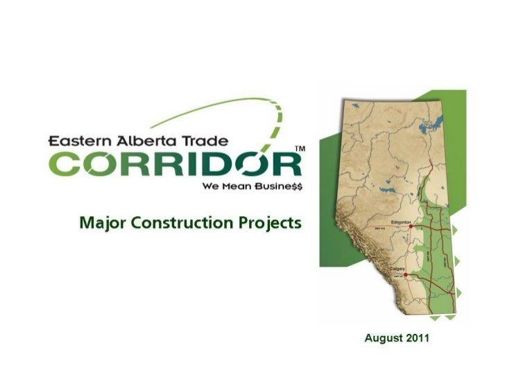 The Eastern Alberta Trade Corridor™ is more          Investing along the Eastern Alberta Tradethan a major north/south tra...