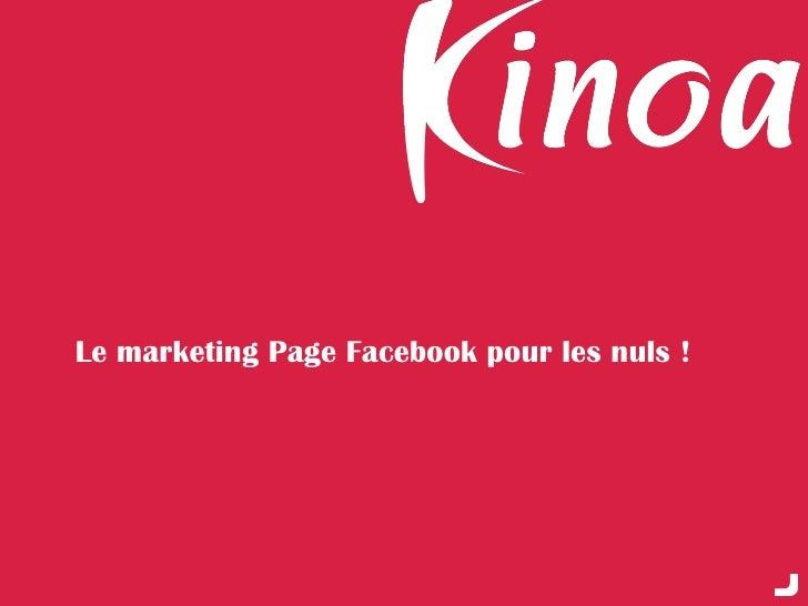 Le marketing Page Facebook pour les nuls !