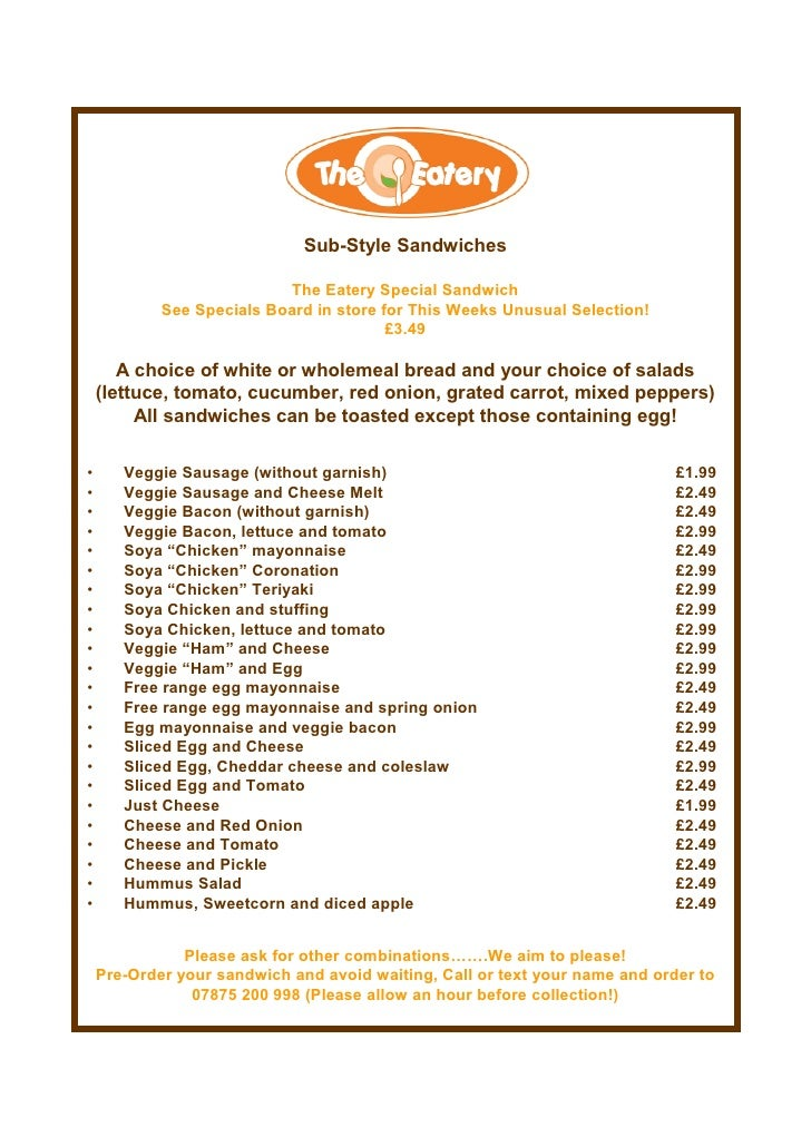 Sub-Style Sandwiches                             The Eatery Special Sandwich             See Specials Board in store for T...