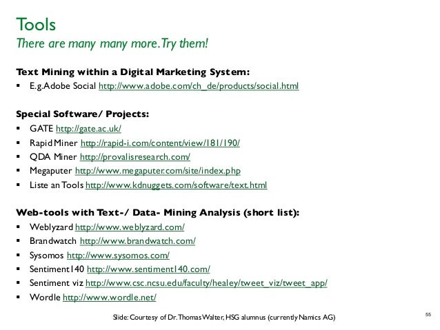 Tools There are many many more.Try them! Text Mining within a Digital Marketing System: § E.g.Adobe Social http://www.adob...