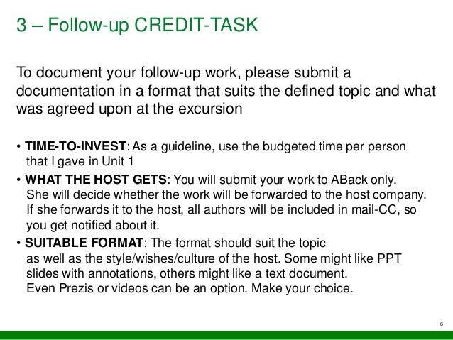 3 – Follow-up CREDIT-TASK To document your follow-up work, please submit a documentation in a format that suits the define...
