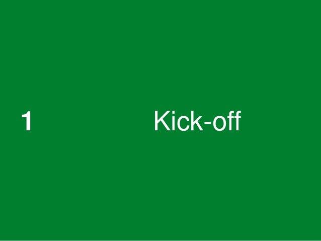 1 Kick-off