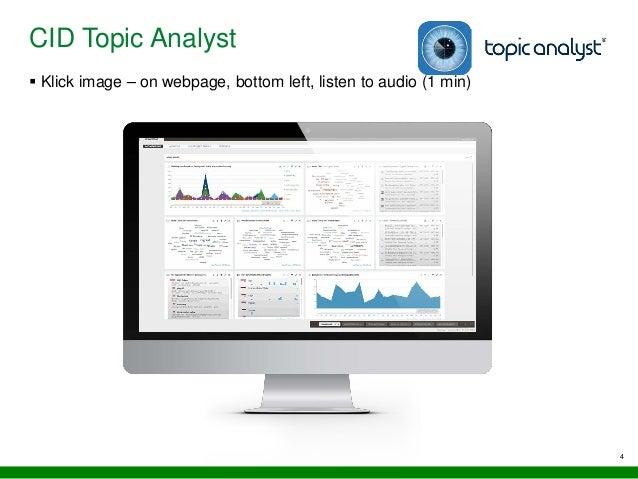 4 CID Topic Analyst  Klick image – on webpage, bottom left, listen to audio (1 min)