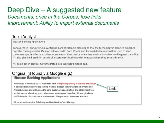 10 Deep Dive – A suggested new feature Documents, once in the Corpus, lose links Improvement: Ability to import external d...