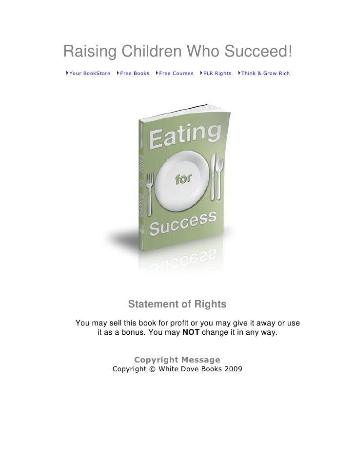 Raising Children Who Succeed!Your BookStore    Free Books   Free Courses   PLR Rights   Think & Grow Rich                 ...