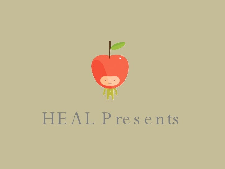 HEAL Presents