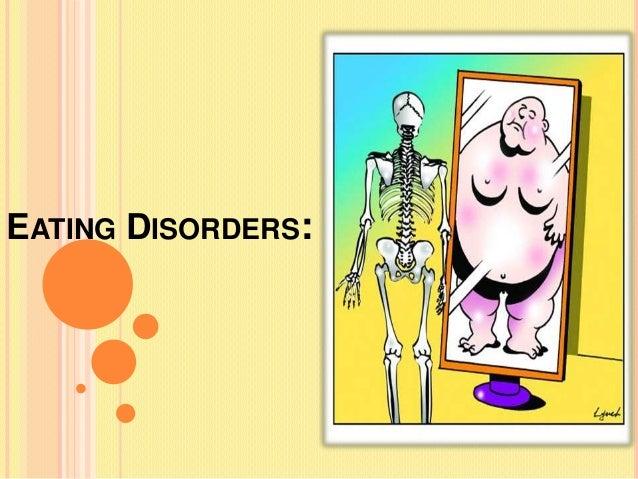 EATING DISORDERS: