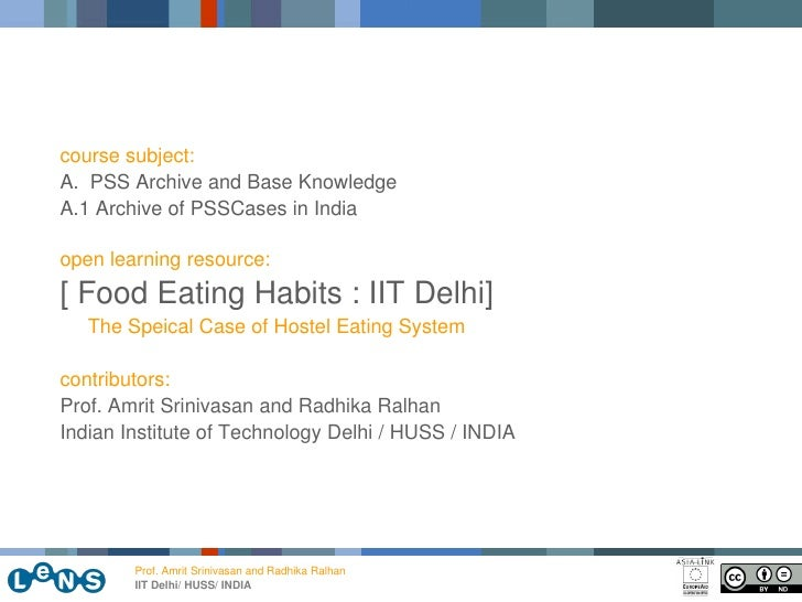 course subject: A. PSS Archive and Base Knowledge A.1 Archive of PSSCases in India  open learning resource: [ Food Eating ...