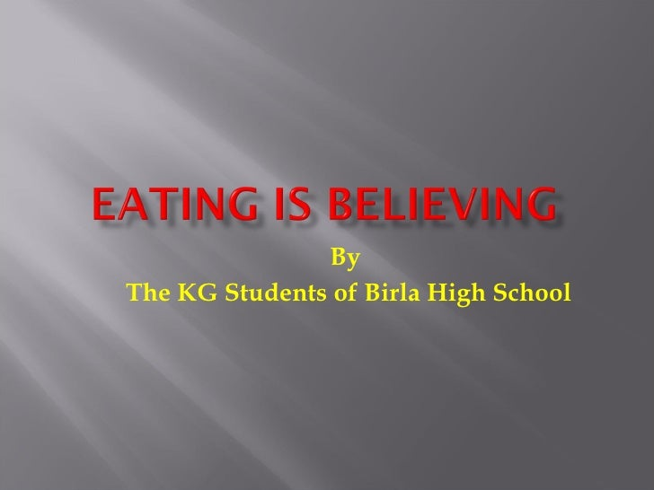 By  The KG Students of Birla High School