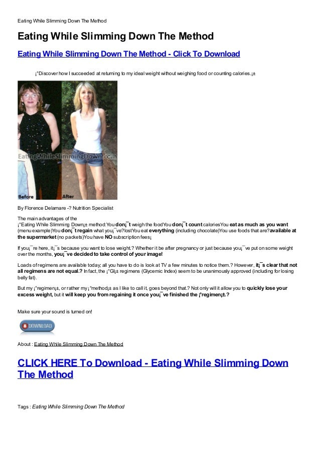 Eating While Slimming Down The MethodEating While Slimming Down The MethodEating While Slimming Down The Method - Click To...