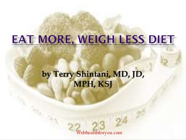 by Terry Shintani, MD, JD, MPH, KSJ Webhealthforyou.com