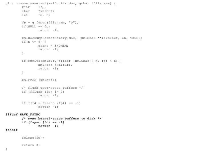 "gint common_save_xml(xmlDocPtr doc, gchar *filename) { FILE  *fp; char  *xmlbuf; int  fd, n; fp = g_fopen(filename, ""..."