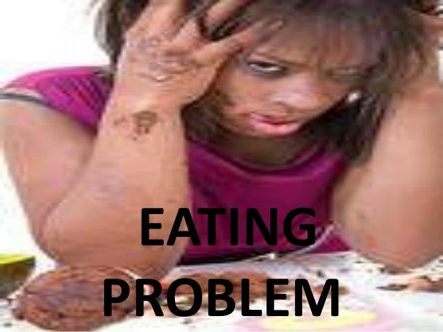 EATINGPROBLEM