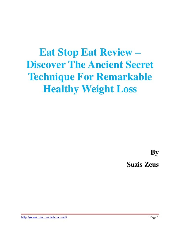 Eat Stop Eat Review   Discover The Ancient Secret   Technique For Remarkable       Healthy Weight Loss                    ...