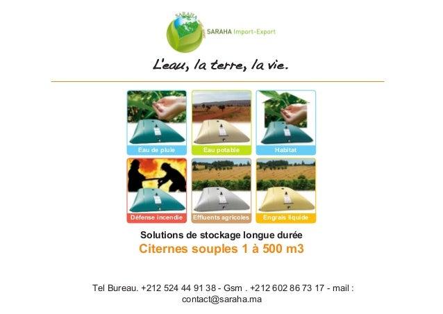 Tel Bureau. +212 524 44 91 38 - Gsm . +212 602 86 73 17 - mail : contact@saraha.ma Eau de pluie Eau potable Habitat Défens...