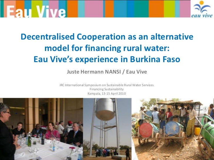 Decentralised Cooperation as an alternative     model for financing rural water:   Eau Vive's experience in Burkina Faso  ...