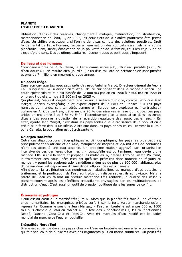 PLANETE L'EAU : ENJEU D'AVENIR Utilisation intensive des réserves, changement climatique, malnutrition, industrialisation,...