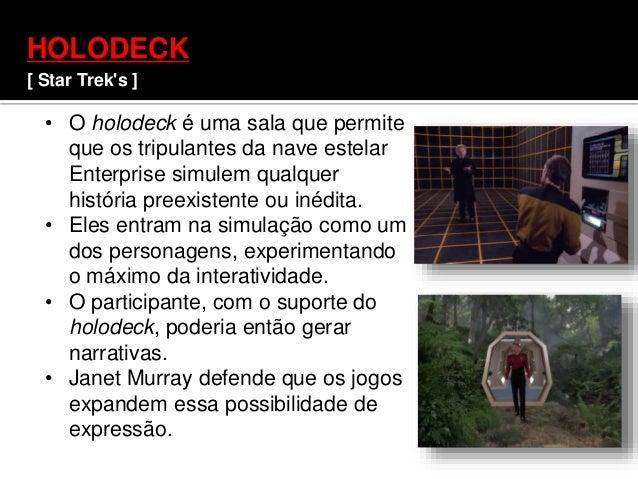HOLODECK [ Star Trek's ] • O holodeck é uma sala que permite que os tripulantes da nave estelar Enterprise simulem qualque...