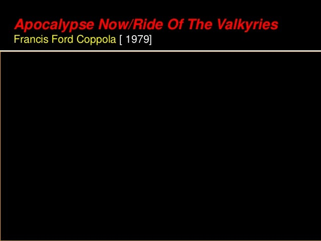 Apocalypse Now/Ride Of The Valkyries Francis Ford Coppola [ 1979]