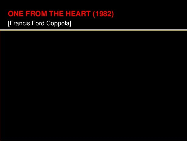 ONE FROM THE HEART (1982) [Francis Ford Coppola]